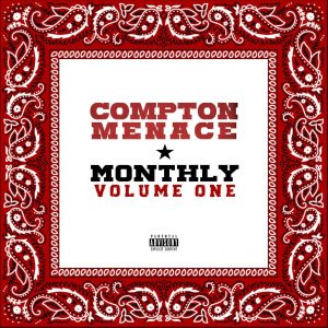 Compton Menace - Monthly Volume One