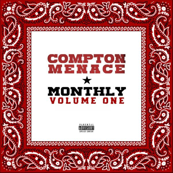 Compton Menace - Monthly Volume One